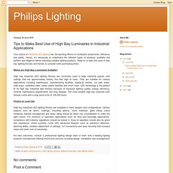 Tips to Make Best Use of High Bay Luminaires in Industrial Applications