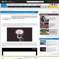 Sony se lance dans le marché des luminaires multifonctions connectés