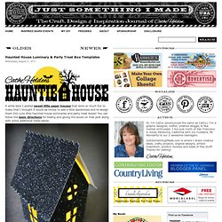 Haunted House Luminary & Party Treat Box Templates