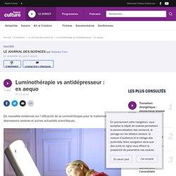 Luminothérapie vs antidépresseur : ex aequo