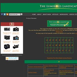 The Luminous Landscape Reviews Contents