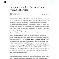 Luminous textiles: Design A Home With A Difference - Ettlin Lux - Medium