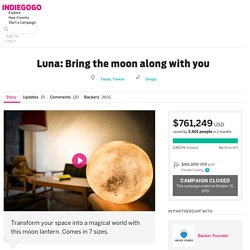Luna: Bring the moon along with you