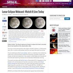 Lunar Eclipse Webcasts: Watch Online