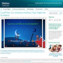 LunáTICos 2.0, ventanas creativas: Cepr Virgen de la Cabeza