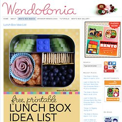 Lunch Box Idea List | Wendolonia