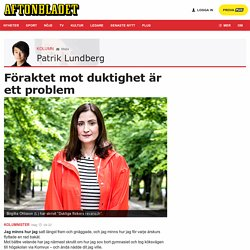 Patrik Lundberg Föraktet mot duktighet är ett problem