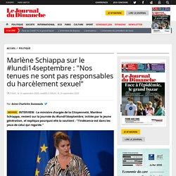 """Marlène Schiappa sur le #lundi14septembre : """"Nos tenues ne sont pas responsables du harcèlement sexuel"""""""