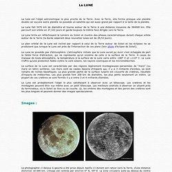 La Lune, le satellite de la Terre