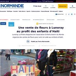 Une vente de fleurs à Luneray au profit des enfants d'Haïti - Région - Paris Normandie