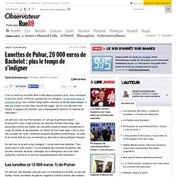 Lunettes de Pulvar, 20000euros de Bachelot: plus le temps de s'indigner