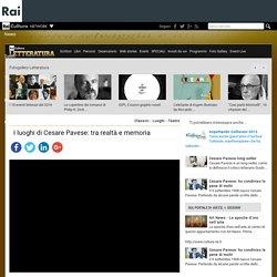 I luoghi di Cesare Pavese: tra realtà e memoria