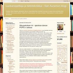 Luokanopettaja ja tietotekniikka - Sari Auramon blogi: Alkuopetuksen tvt - ajatuksia tulevan POPS:n valossa