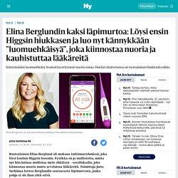 """Elina Berglundin kaksi läpimurtoa: Löysi ensin Higgsin hiukkasen ja luo nyt kännykkään """"luomuehkäisyä"""", joka kiinnostaa nuoria ja kauhistuttaa lääkäreitä - Nyt.fi"""