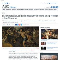 Las Lupercales, la fiesta pagana y obscena que precedió a San Valentín