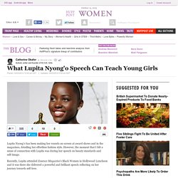What Lupita Nyong'o Speech Can Teach Young Girls