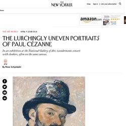 The Lurchingly Uneven Portraits of Paul Cézanne