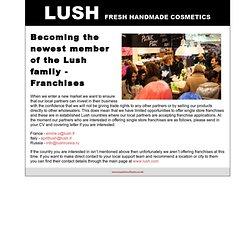 Lush Franchises