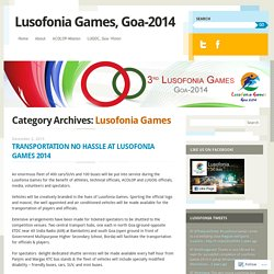 Lusofonia Games, Goa-2014