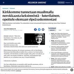 Kirkkomme tunnetaan maailmalla nerokkaasta keksinnöstä – luterilainen, opettele olemaan ylpeä uskonnostasi - Sunnuntai - HS.fi
