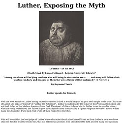Luther, Exposing the Myth