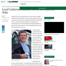 Local Lutheran Minister Loves To Fuck His Wife