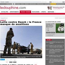 Lutte contre Daech : la France manque de munitions