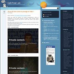 30 ans de lutte contre le piratage en vidéo ! - Café Froid .net