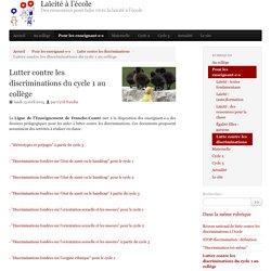 Lutter contre les discriminations du cycle 1 au collège