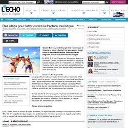 Des idées pour lutter contre la fracture touristique - L'Echo Touristique