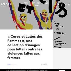"""""""Corps et Luttes des Femmes"""", une collection d'images pour lutter contre les violences faites aux femmes"""