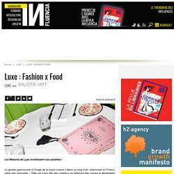 Luxe : Fashion x Food
