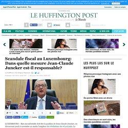 Scandale fiscal au Luxembourg: Dans quelle mesure Jean-Claude Juncker est-il responsable?
