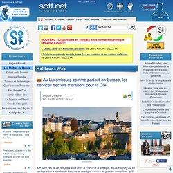 Au Luxembourg comme partout en Europe, les services secrets travaillent pour la CIA