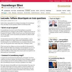 LuxLeaks: l'affaire décortiquée en trois questions