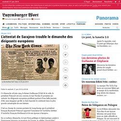 Luxemburger Wort - L'attentat de Sarajevo trouble le dimanche des dirigeants européens