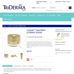 LuxGold™ Hand Balm from TriDerma