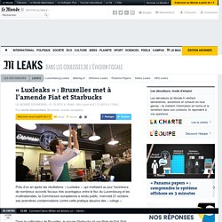 «Luxleaks» : Bruxelles met à l'amende Fiat et Starbucks
