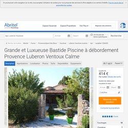 Grande et Luxueuse Bastide Piscine à débordement Provence Luberon Ventoux Calme - Luberon Vaucluse