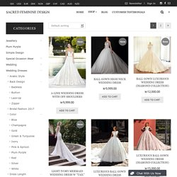 Luxurious Wedding Dresses Archives - Sacred Feminine DesignSacred Feminine Design