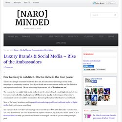 Luxury Brands & Social Media – Rise of the Ambassadors