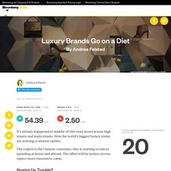 Luxury Brands Go on a Diet - Bloomberg Gadfly