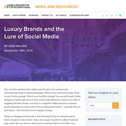 Luxury Brands and the Lure of Social Media