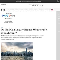 Can Luxury Brands Weather the China Storm?