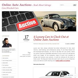 4 Luxury Cars to Check Out at Online Auto Auctions