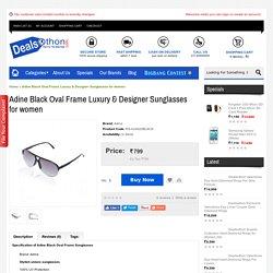 Adine Black Oval Frame Luxury & Designer Sunglasses for women