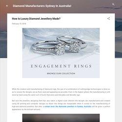 How Is Luxury Diamond Jewellery Made?