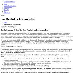 Luxury and the Best Exotics Car Rental Agency in Los Angeles