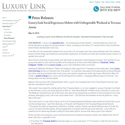 Luxury Link Social Experience at Travaasa Austin