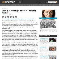 Luxury faces tough quest for next big market